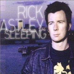 Rick Astley - Sleeping