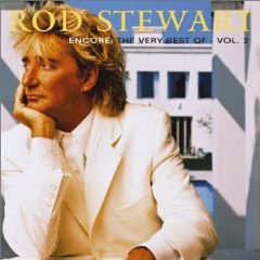 Álbum Encore: The Very Best of Rod Stewart, Vol. 2