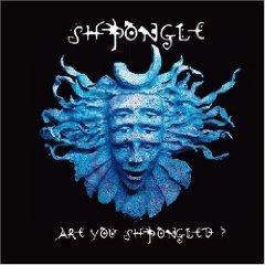 Álbum Are You Shpongled?
