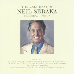 Neil Sedaka - The Show Goes On: The Very Best of Neil Sedaka