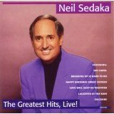 Neil Sedaka - Neil Sedaka - Greatest Hits Live