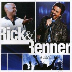 Rick e Renner - Rick & Renner e Voce... Ao Vivo
