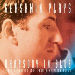 Álbum Gershwin Plays Rhapsody in Blue