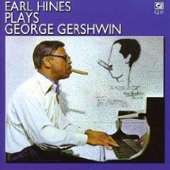 Álbum Earl Hines Plays George Gershwin