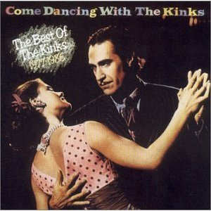 Álbum Come Dancing with the Kinks: The Best of the Kinks 1977-1986