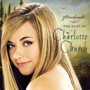 Álbum Prelude: The Best Of Charlotte Church [Limited Edition w/ Bonus DVD]