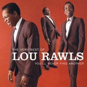 Álbum The Very Best of Lou Rawls:  You'll Never Find Another