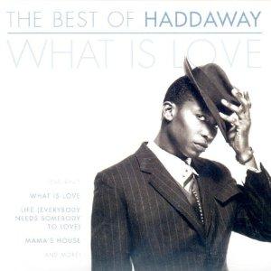 Álbum Best of Haddaway: What Is Love