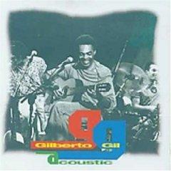 Gilberto Gil - Acoustic