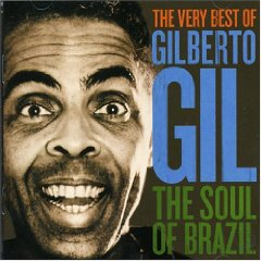 Gilberto Gil - The Very Best of Gilberto Gil: The Soul of Brazil