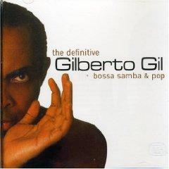 Gilberto Gil - Definitive Bossa Samba and Pop