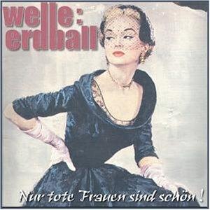 Álbum Nur Tote Frauen Sind Schön