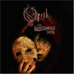 Álbum The Roundhouse Tapes: Opeth Live