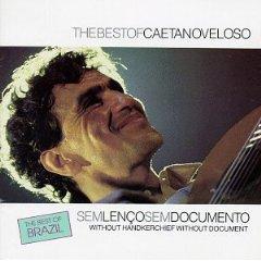 Caetano Veloso - Sem Len�o, Sem Documento