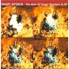 Snap! - Snap! Attack: The Best of Snap, Remixes & All