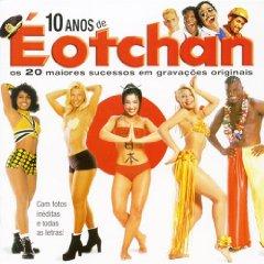 Álbum 10 Anos de Éotchan