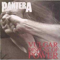 Álbum Vulgar Display of Power