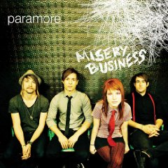 Paramore - Misery Business