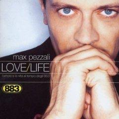 Álbum Love/Life: L'Amore E La Vita al Tempo Degli 883