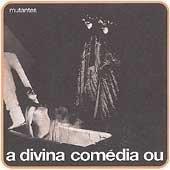 Álbum A Divina Comedia Ou Ando Meio Desligado
