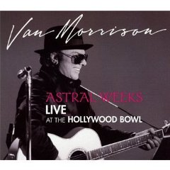 Álbum Astral Weeks Live At the Hollywood Bowl
