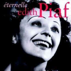 Edith Piaf - Eternelle: The Best Of