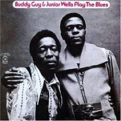�lbum Buddy Guy & Junior Wells Play the Blues