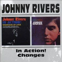 Álbum Johnny Rivers in Action!/Changes