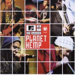 Álbum MTV ao Vivo: Planet Hemp