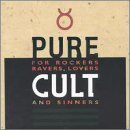 Álbum Pure Cult: The Best of the Cult (For Rockers, Ravers, Lovers and Sinners)