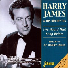 Álbum I've Heard That Song Before: Hits of Harry James