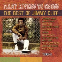 Álbum Many Rivers to Cross: The Best of Jimmy Cliff