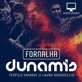 Fornalha Dunamis – Laura Souguellis