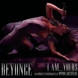 I Am...Yours An Intimate Performance At Wynn Las Vegas (Live)